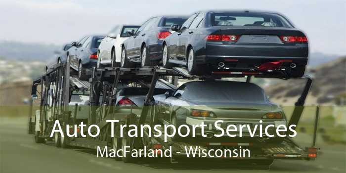 Auto Transport Services MacFarland - Wisconsin