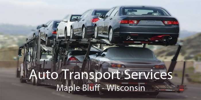 Auto Transport Services Maple Bluff - Wisconsin