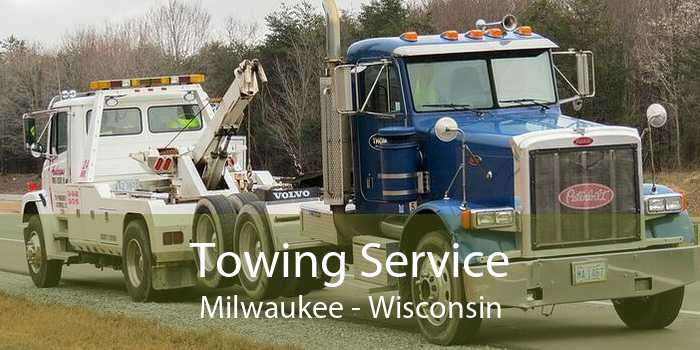 Towing Service Milwaukee - Wisconsin
