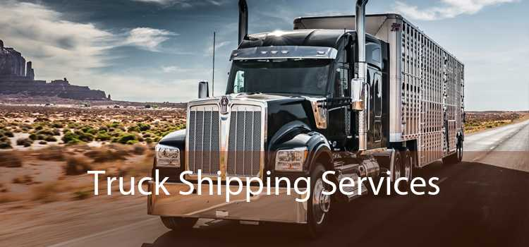 Truck Shipping Services